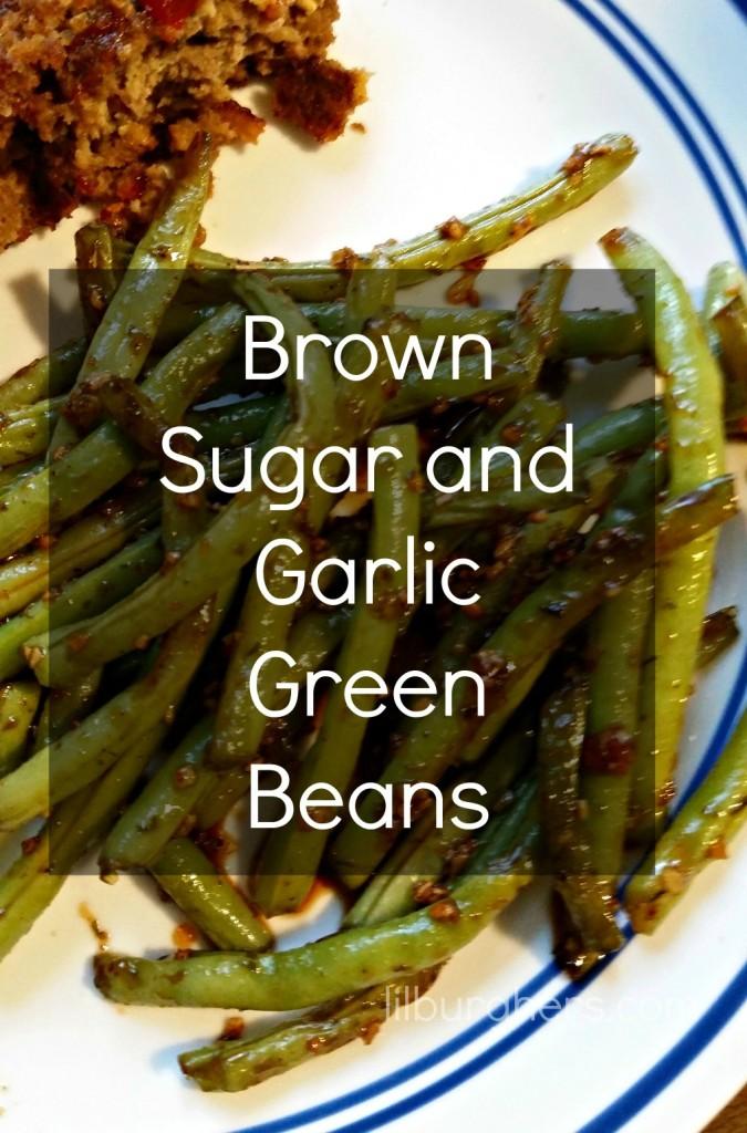 Brown Sugar and Garlic Green Beans